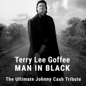 Terry Lee Goffee - Man In Black -The Ultimate Johnny Cash Tribute.jpg